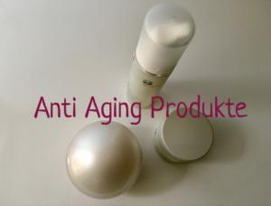 Anti Aging Produkte